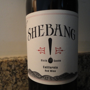A wine you should know… Shebang! by Bedrock Wine Company